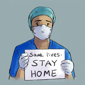 Illustration of a medical worker holding up a sign saying save lives stay hom.